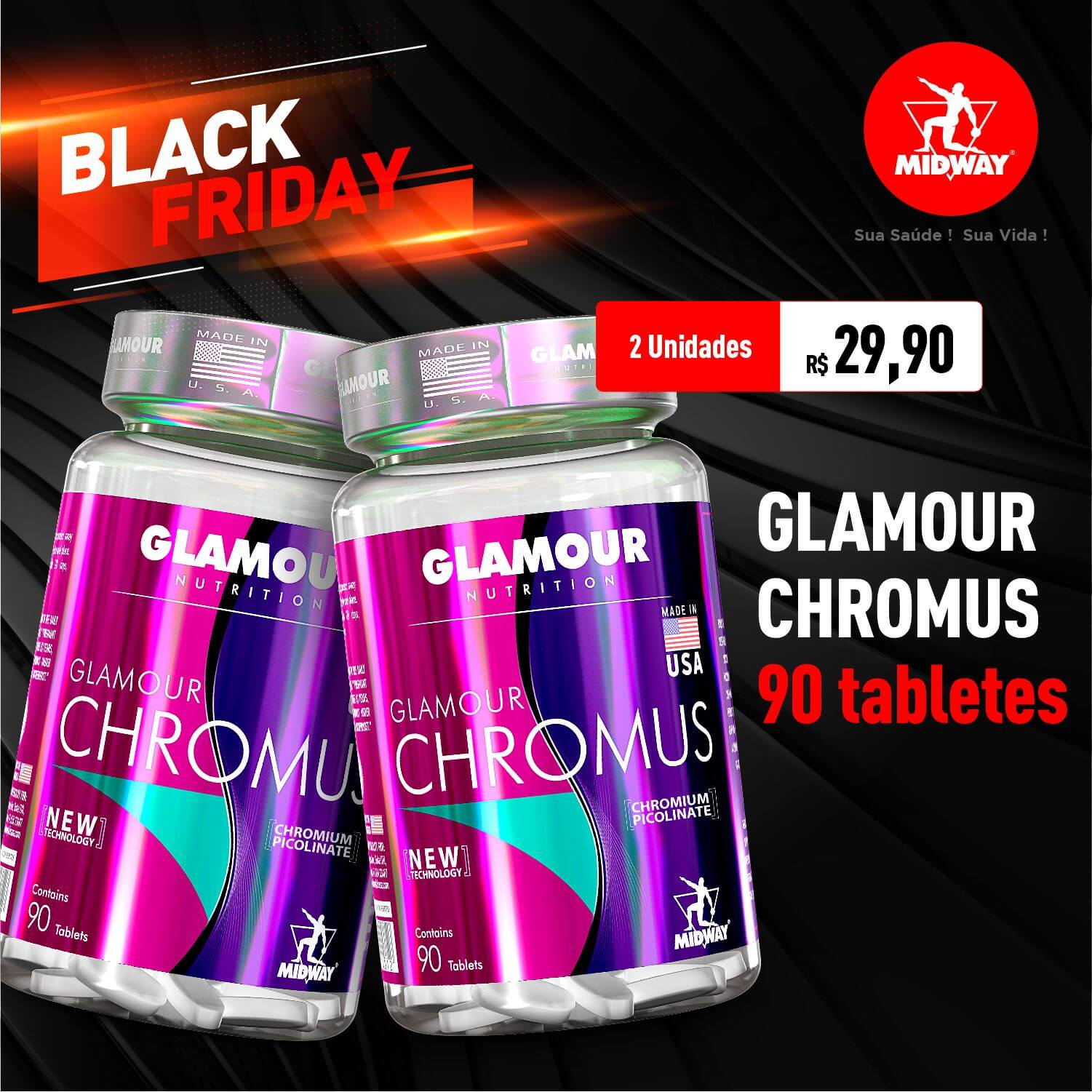 Kit 2 Glamour Chromus • 90 tabletes • Black Friday