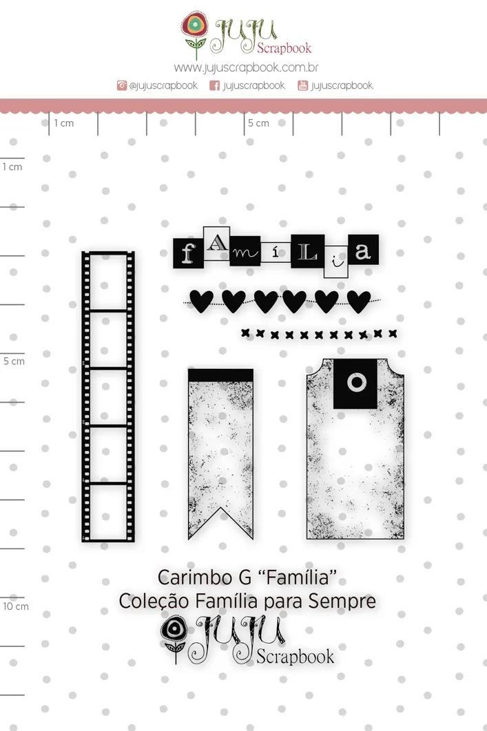 CARIMBO G FAMÍLIA - COLEÇÃO FAMÍLIA PARA SEMPRE