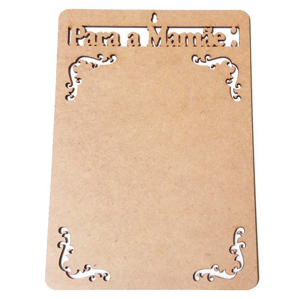 Placa mdf para a mamãe 15 x 22cm porta recado dia das mães