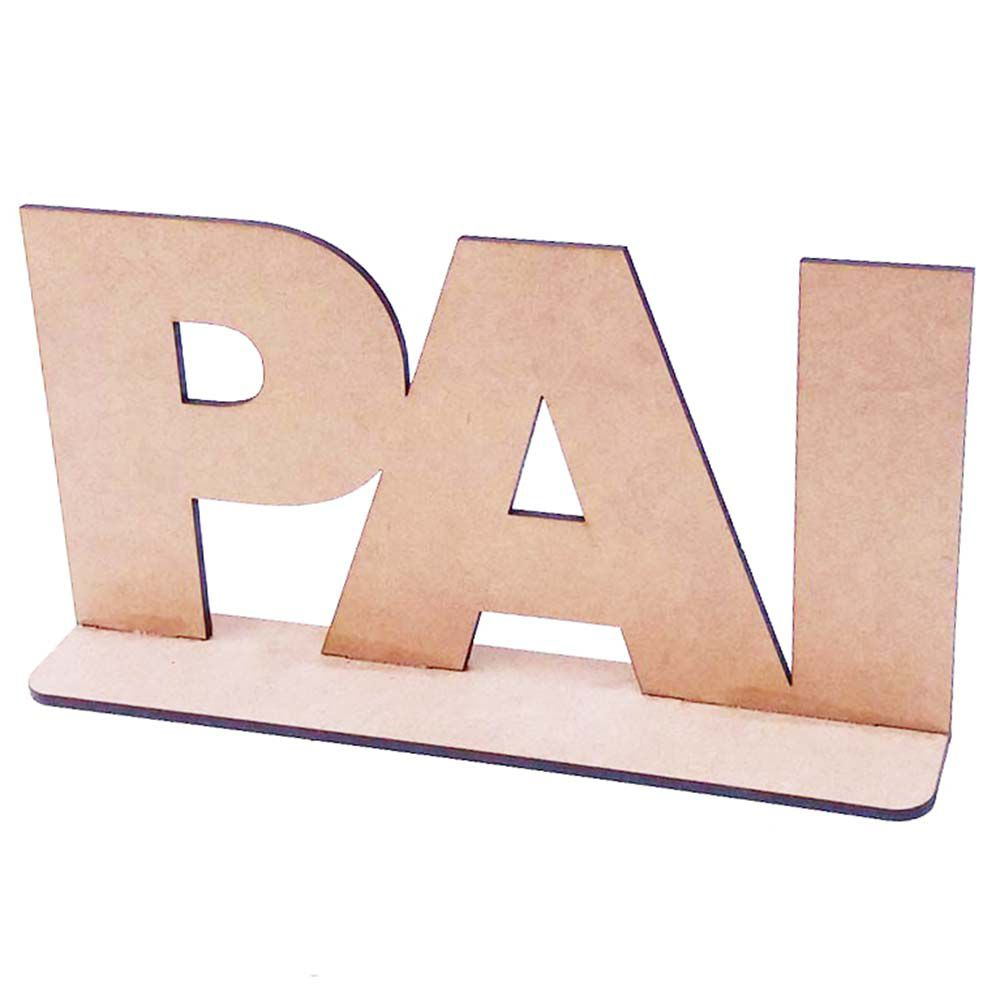 Totem placa display mdf Pai 20cm centro mesa dia dos pais