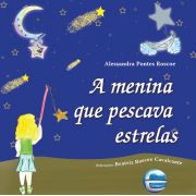 A menina que pescava estrelas