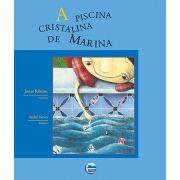 A Piscina cristalina de Marina