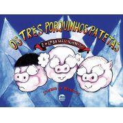 Os Três Porquinhos Patetas e Lobo Mal-Humorado