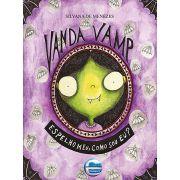 Vanda Vamp - Espelho meu, como sou eu?