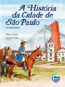 A história da cidade de São Paulo - Em Quadrinhos