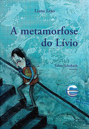 A Metamorfose do Lívio