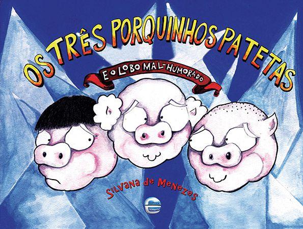 SMED - Os Três Porquinhos Patetas e Lobo Mal-Humorado