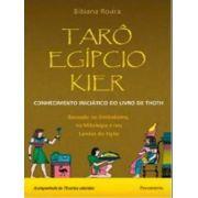 Taro Egipcio Kier - Conhecimento Iniciatico Do Livro De Thot