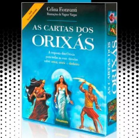 As Cartas Dos Orixás A Respostas Dos Orixas P/ Amor, Finança
