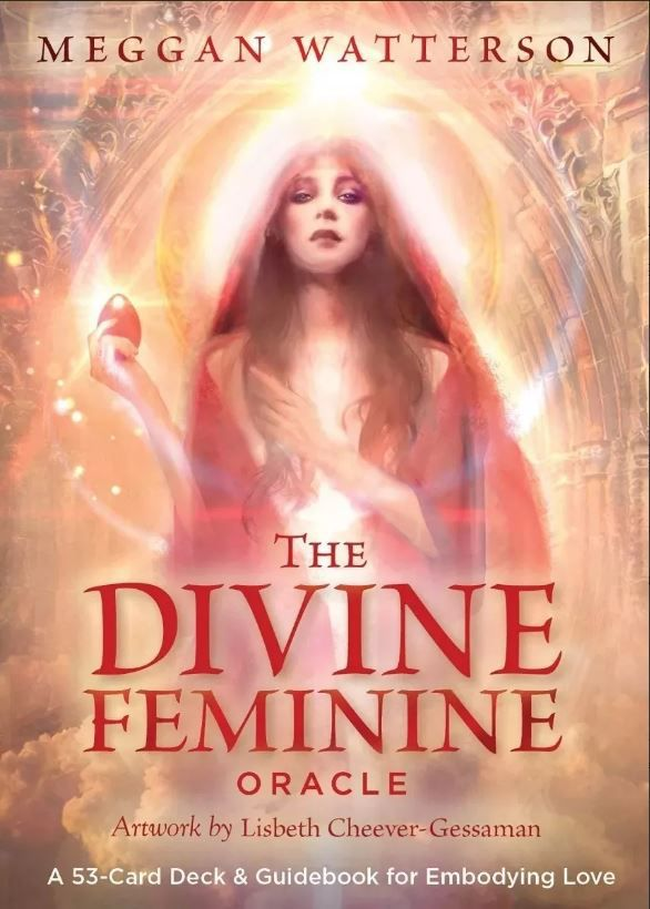 The Divine Feminine Oracle : A 53-card Deck & Guidebook For