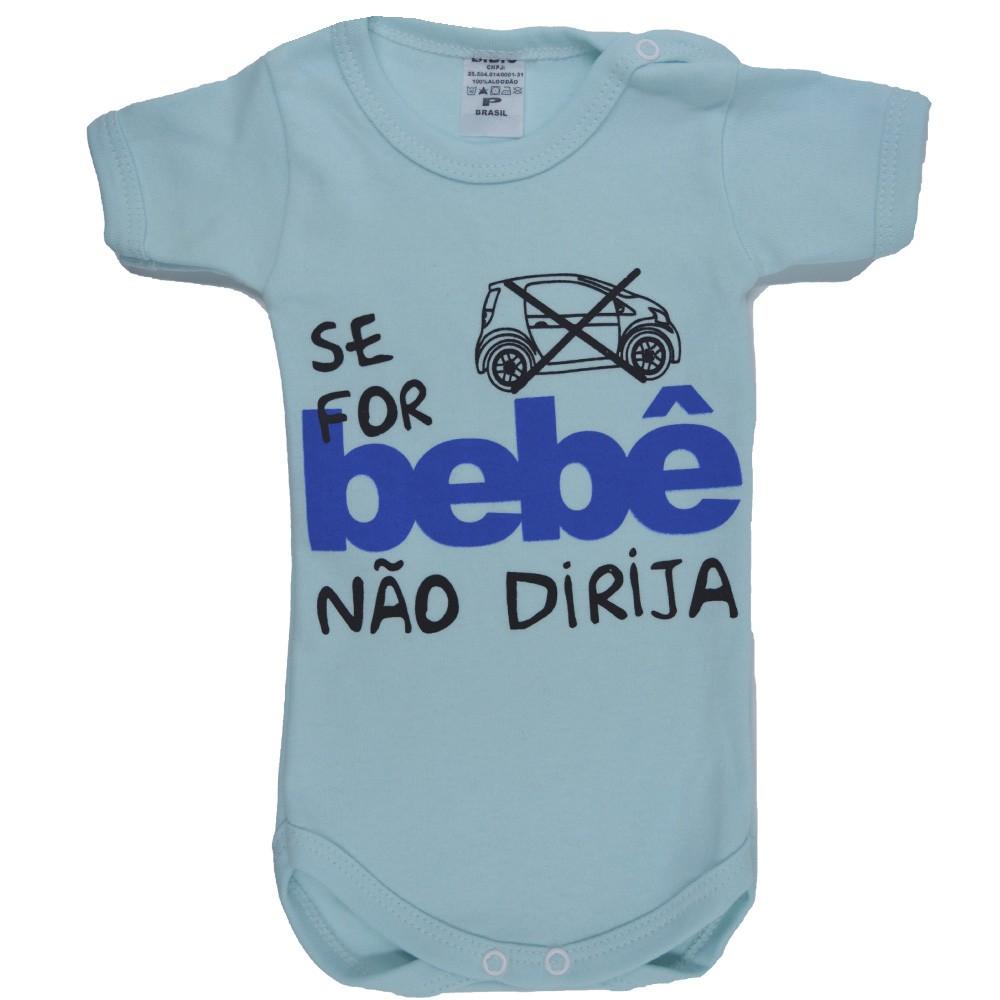 Body Se for Bebê não Dirija P ao G Azul Claro