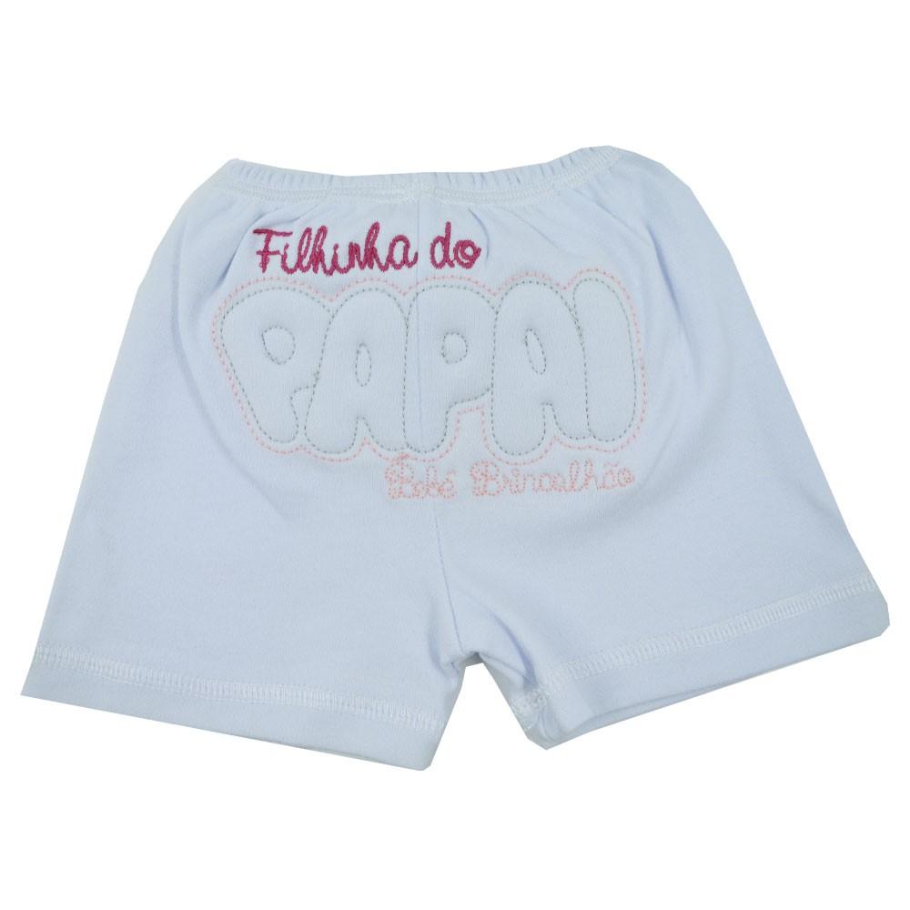 Short de Bebê Malha Bordado Filhinha do Papai (P/M/G)