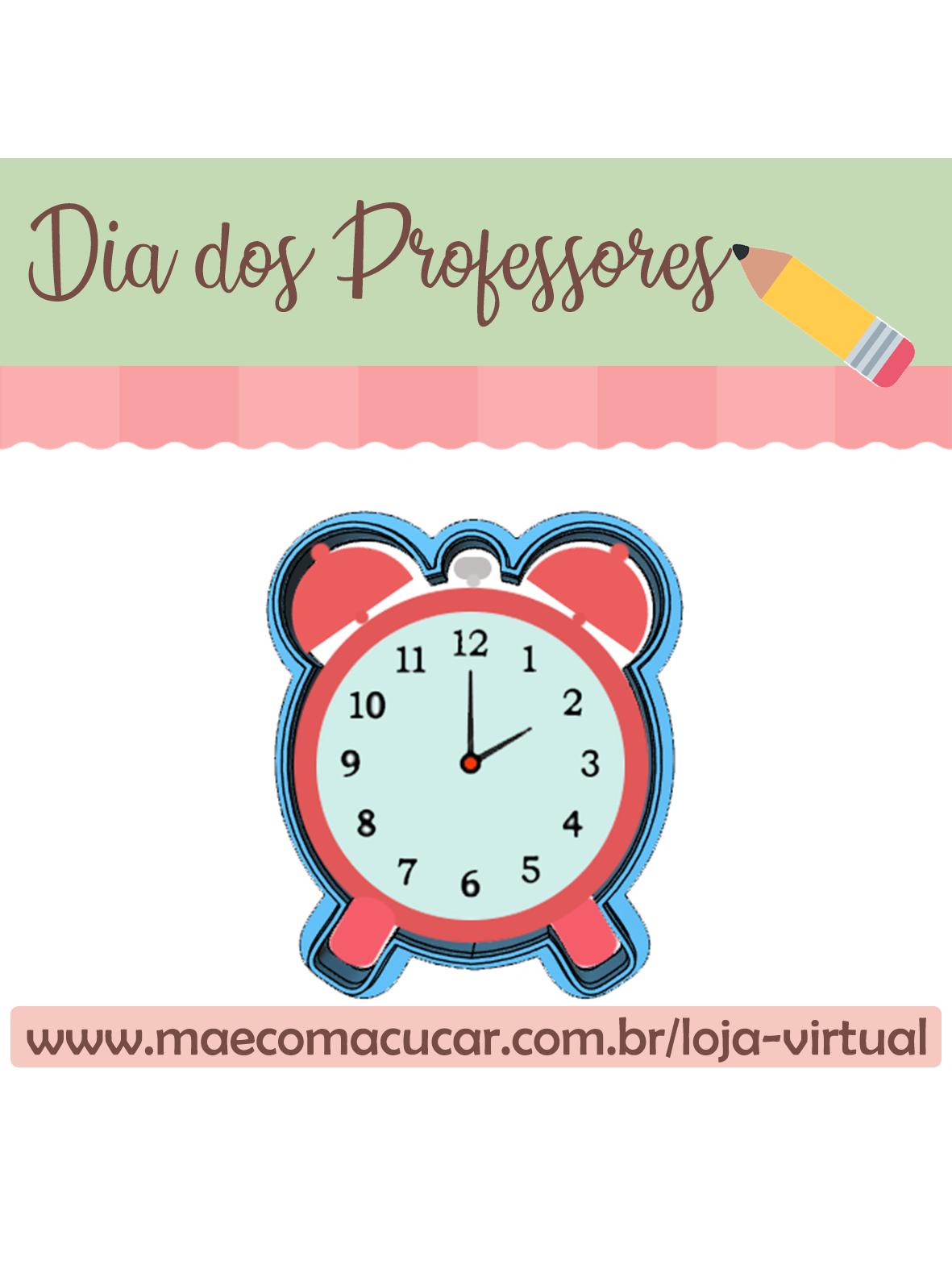 Cortador de Biscoito Relógio (Tema Dia do Professor ou Escola)