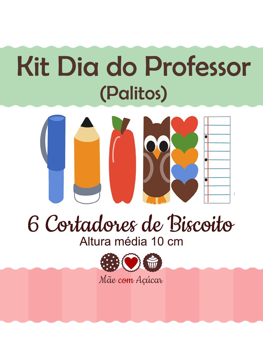 Kit de Cortadores de Biscoito Tema Dia do Professor - Palitinhos