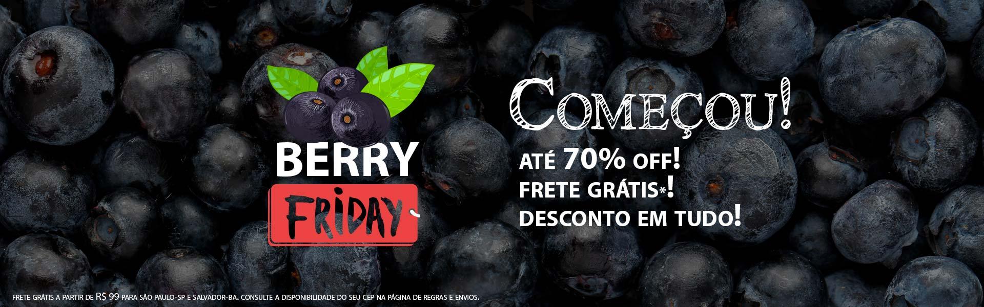 Berry Friday Começou!