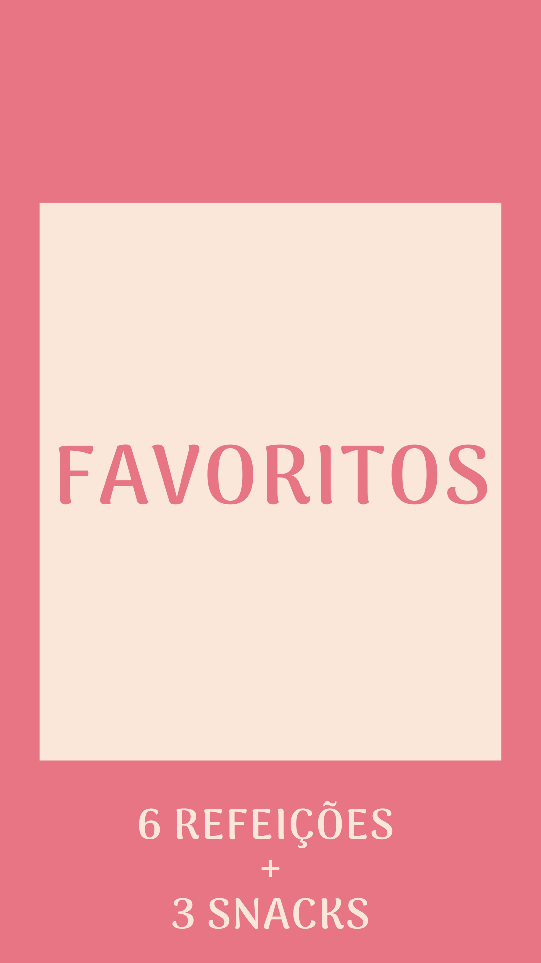 Kit Favoritos - 6 refeições + 3 snacks