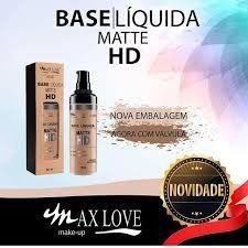 Base Liquida Matte HD com válvula Max Love  - LUISA PERFUMARIA E COSMETICOS