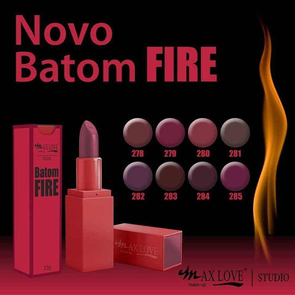 Batom Fire Max Love  - LUISA PERFUMARIA E COSMETICOS