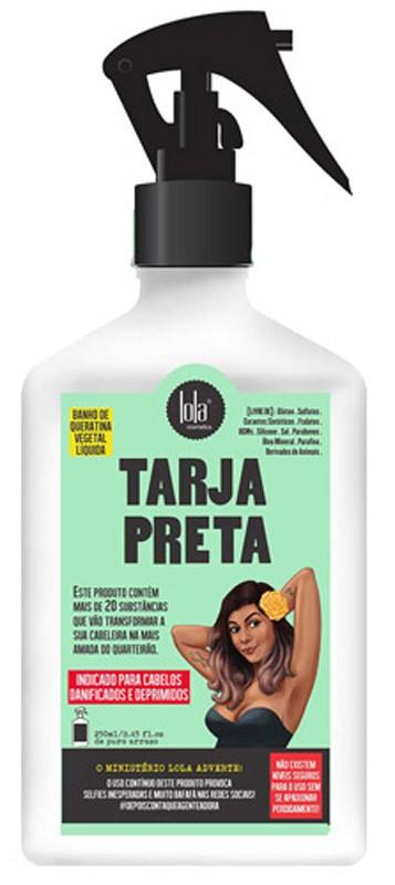 SPRAY TARJA PRETA QUERATINA VEGETAL LÍQUIDA - LOLA COSMETICS 250ML