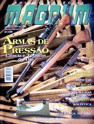 Revista Edição Especial Magnum N°40 Armas De Pressão