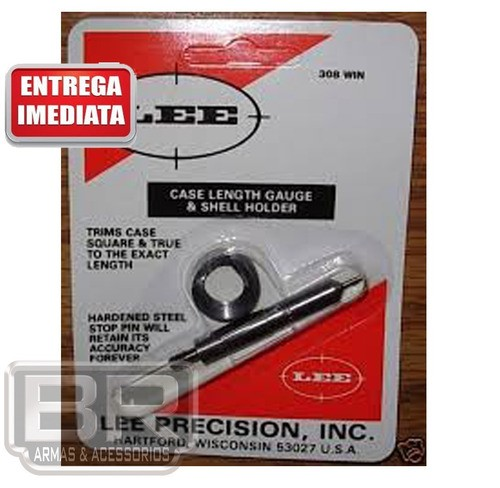 Case Length Gauge & Shell Holder 308win