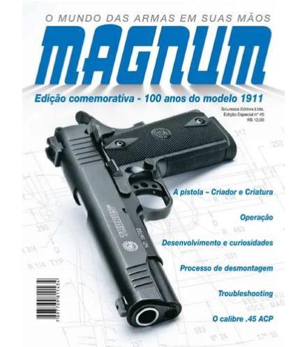 Revista Magnum Edição Especial 45 100 Anos 1911 Novo