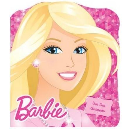 Livro - Barbie - Um Dia Animado