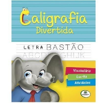 Livro - Caligrafia divertida: Letra Bastão