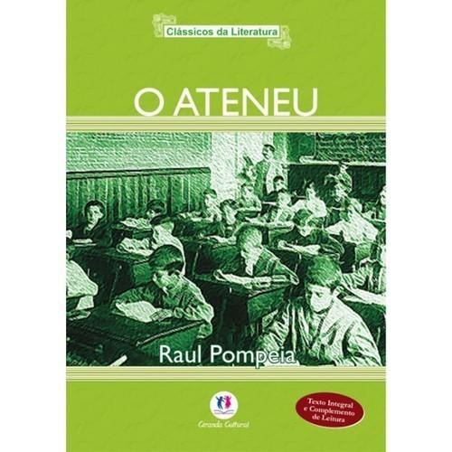 Livro - O Ateneu - Coleção Clássicos da Literatura