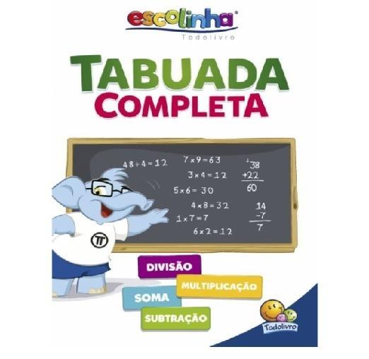 Livro - Tabuada Completa (Escolinha Todolivro)