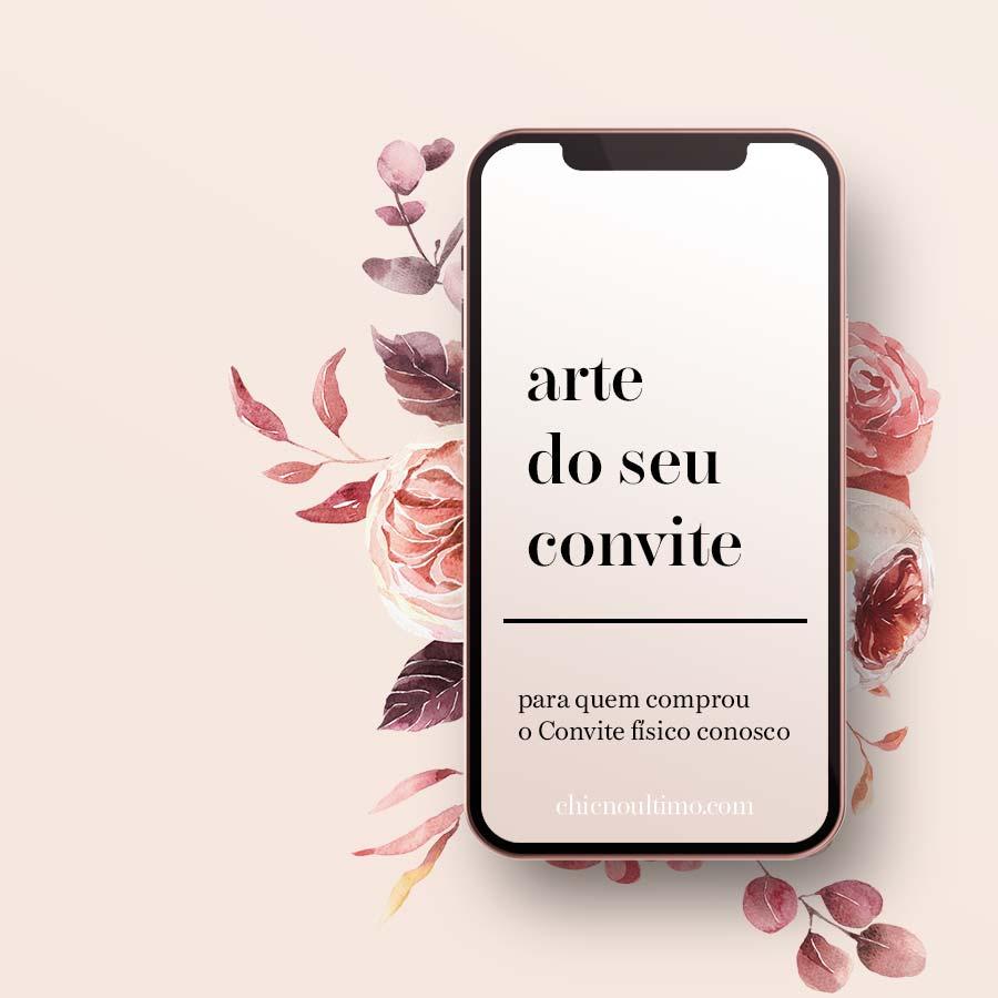 Convite - arte virtual - para quem comprou o convite físico
