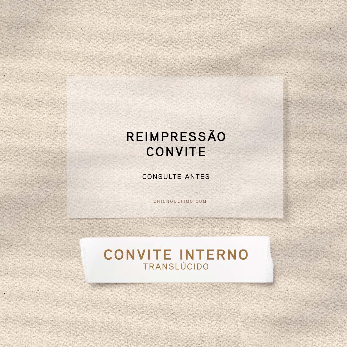 Reimpressão convites - papel translúcido