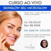 CURSO AO VIVO SKINGLOW SEU MICROGLOW