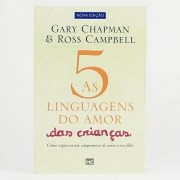 AS CINCO LINGUAGENS DO AMOR DAS CRIANCAS NOVA ED - Gary Chapman