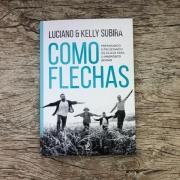 Como Flechas - Luciano e Kelly Subirá