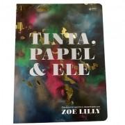 Devocional Tinta, Papel & Ele – Zoe Lilly
