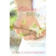 Mulheres Na Bíblia | Eunice Faith Priddy