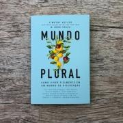 Mundo Plural - Timothy Keller | John Inazu