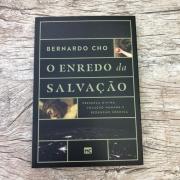 O Enredo da Salvação - Bernardo Cho