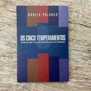Os Cinco Temperamentos - Danilo Polanco