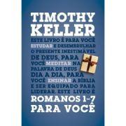 Romanos 1-7 Para Você | Timothy Keller
