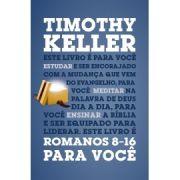 Romanos 8-16 Para Você | Timothy Keller