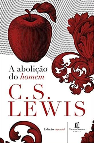 A abolição do homem Capa dura - C S Lewis