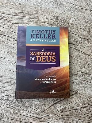 A Sabedoria de Deus - Um ano de devocionais diários em provérbios