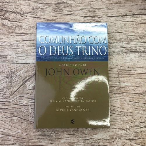 Comunhão com o Deus Trino - John Owen