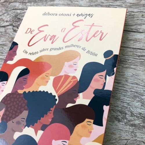 De Eva A Ester - Débora Otoni