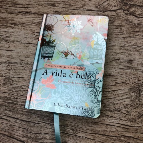 Devocional A Vida é Bela - Ellen Banks Elwell