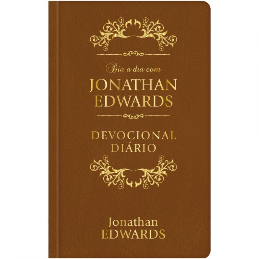 Dia A Dia Com Jonathan Edwards – Devocional Diário -Versão Luxo