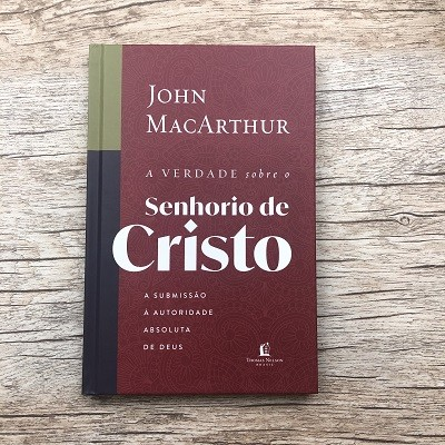 Kit 3 Livros - A Verdade Sobre - John MacArthur