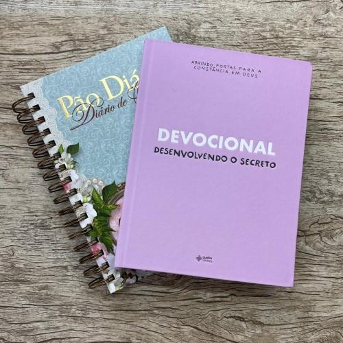 Kit Desenvolvendo o Secreto + Pão Diário o seu valor *envio a partir do dia 01/06*
